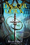 img - for The Dagger Quick (The Dagger Chronicles) book / textbook / text book