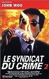echange, troc Le Syndicat du crime II [VHS]
