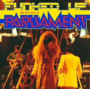 PARLIAMENT - Funked Up: The Very Best of - Zortam Music