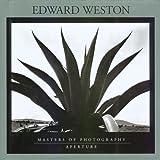 Edward Weston (Masters of Photography Series)