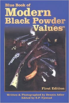 Black Book Values >> The Blue Book of Modern Black Powder Values: Dennis Adler