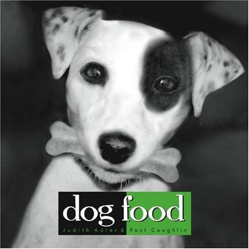 Dog Food, Adler, Judith; Coughlin, Paul