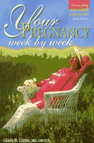 Your Pregnancy: Week By Week (Your Pregnancy Series) front-663455