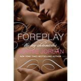 Foreplay: The Ivy Chronicles ~ Sophie Jordan