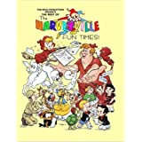 The Best Of The Harveyville Fun Times! ~ Mark Arnold