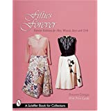 FIFTIES FOREVER: Popular Fashions for Men, Women, Boys and Girls (Schiffer Book for Designers & Collectors)by ROSEANN ETTINGER