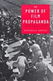 img - for The Power of Film Propaganda: Myth or Reality? book / textbook / text book