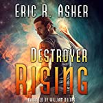 Destroyer Rising: Vesik, Book 5 | Eric Asher