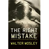 The Right Mistake: The Further Philosophical Investigations of Socrates Fortlow ~ Walter Mosley