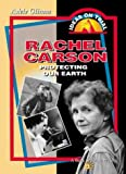 Rachel Carson: Protecting Our Earth (0071357424) by Glimm, Adele