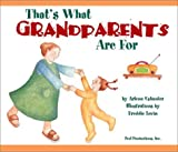 That's What Grandparents Are for