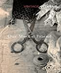 Our Mutual Friend: (illustrated) (Eng...