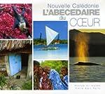 Nouvelle-Cal�donie : L'ab�c�daire du...