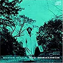 Blues Walk/Lou Donaldson, Ray Barretto