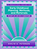 A practical guide to early childhood planning, methods, and materials :  the what, why, and how of lesson plans /
