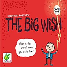 Big Wish (       UNABRIDGED) by Brandon Robshaw Narrated by Brandon Robshaw