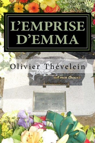 L'emprise d'Emma (French Edition)
