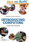 introducing computing: A guide for te...