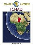 echange, troc Danielle Ben Yahmed, Nicole Houstin, Collectif - Atlas du Tchad