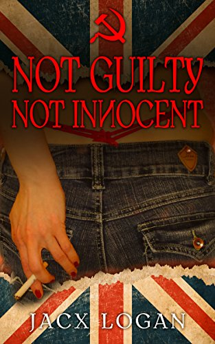 Not Guilty Not Innocent by Jacx Logan