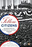 img - for Fellow Citizens: The Penguin Book of U.S. Presidential Inaugural Addresses (Penguin Classics) book / textbook / text book