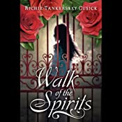 Walk of the Spirits | [Richie Tankersley Cusick]