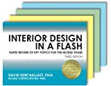 img - for Interior Design in a Flash: Rapid Review of Key Topics for the NCIDQ  Exam, 3rd Edition book / textbook / text book