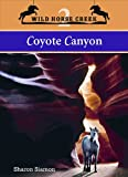 img - for Coyote Canyon (Wild Horse Creek #2) book / textbook / text book