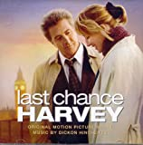 Last Chance Harvey [Original Motion Picture Score]