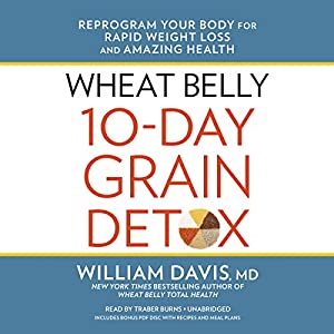 Wheat Belly 10-Day Grain Detox Audiobook