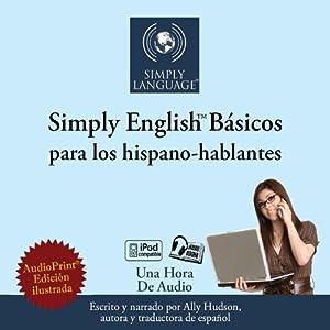 Simply English Basics: For Spanish Speakers Audiobook