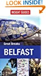 Insight Guides: Great Breaks Belfast...