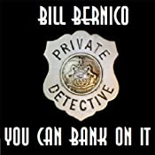 You Can Bank On It: Cooper Collection, Story 16 | Bill Bernico