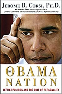 Cover of &quot;The Obama Nation: Leftist Polit...