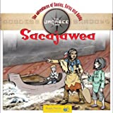 Sacajawea (The Jacabee Readers: the Adventures of Dooley, Abby and Baldy)
