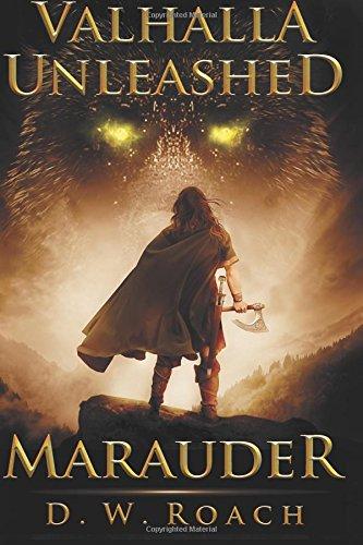 Valhalla Unleashed: Volume 2 (Marauder)