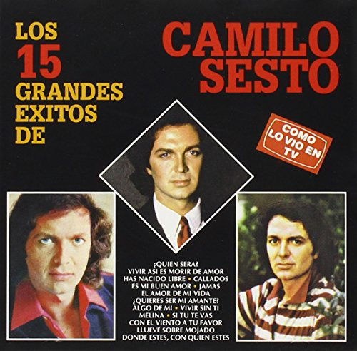 Camilo Sesto - Los 15 Grandes Exitos De - Zortam Music