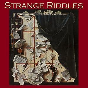 Strange Riddles Audiobook
