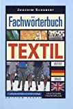 Fachworterbuch Textil =: Textile terminology : Deutsch-Englisch, English-German (German Edition) (3871502847) by Wagner, Gabriele