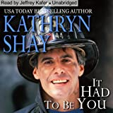 It Had to Be You: Hidden Cove Series, Volume 5 (Unabridged)