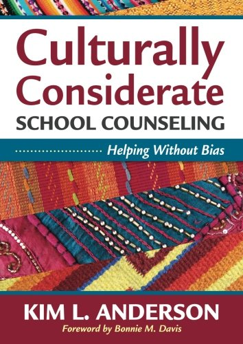 Culturally Considerate School Counseling: Helping Without Bias (Development Without Aid compare prices)