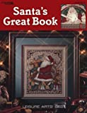 Santa's Great Book (Leisure Arts #2840) (Leisure Arts Best)