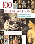 100 Great Artists: A Visual Journey f...