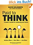 Paid to Think: A Leader's Toolkit for...