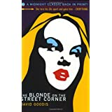 The Blonde on the Street Corner (Midnight Classics) ~ David Goodis