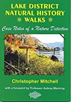 Lake District Natural History Walks, Christopher Mitchell