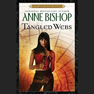 Tangled Webs: A Black Jewels Novel | [Anne Bishop]