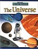 img - for The Universe (Nature's Record-Breakers) book / textbook / text book