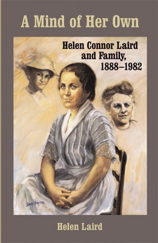 A Mind of Her Own: Helen Connor Laird and Family, 1888-1982 (Wisconsin Land and Life)