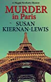 Murder in Paris: Book 4 of the Maggie Newberry Mysteries (The Maggie Newberry Mystery Series) (English Edition)
